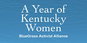 A Year of Kentucky Women